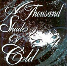 A Thousand Shades Of Cold - A Thousand Shades Of Cold