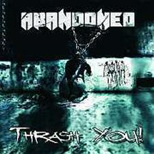Abandoned - Thrash You!