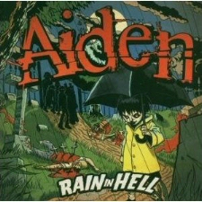 Aiden - Rain In Hell