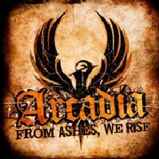 Arcadia - From Ashes We Rise