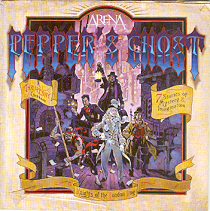 Arena - Pepper's Ghost