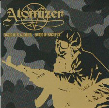 Atomizer - Songs Of Slaughter - Songs Of Sacrifice