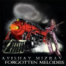 Avishay Mizrav - Forgotten Melodies