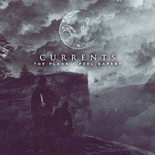 Currents - The Place I Feel Safest