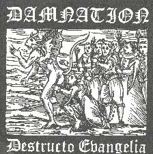 Damnation - Destructo Evangelia