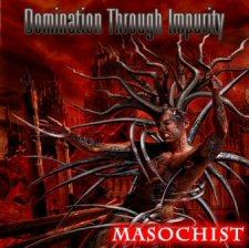 Domination Through Impurity - Masochist