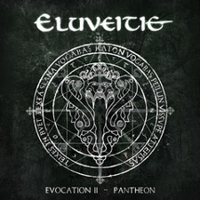 Eluveitie - Evocation II - Pantheon