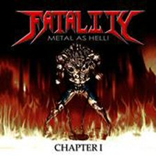 Fatality - Metal as Hell: Chapter 1