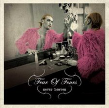 Fear Of Fours - Never Heaven