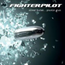 Fighterpilot - Silver Bullet ... Plastic Gun