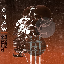 Gnaw - Cutting Pieces