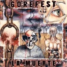 Gorefest - La Muerte (Reissue)