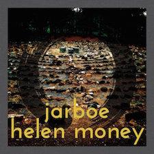 Jarboe & Helen Money - Jarboe & Helen Money