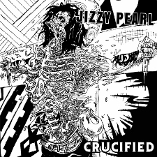 Jizzy Pearl - Crucified