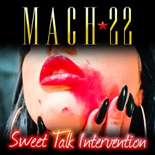 Mach22 - Sweet Talk Intervention
