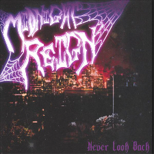 Midnight Reign - Never Look Back
