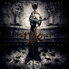 Nile - At the Gate of Sethu