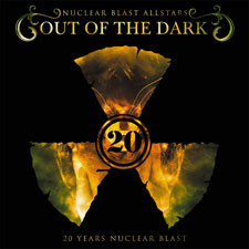 Nuclear Blast Allstars - Out Of The Dark - 20 Years Of Nuclear Blast
