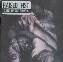 Raised Fist - Sound Of The Republic