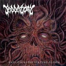 Sabbatory - Endless Asphyxiating Gloom