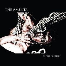 Amenta, The - Flesh is Heir