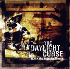 Daylight Curse, The - Black And White Memories