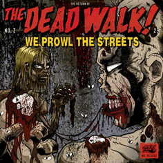 Dead Walk!, The - We Prowl The Streets