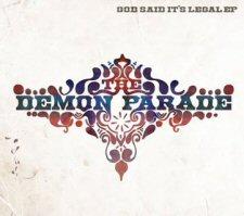 Demon Parade, The - God Said it's Legal