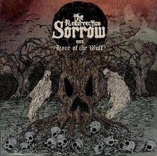 Resurrection Sorrow, The - Hour of the Wolf