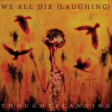 We All Die (Laughing) - Thoughtscanning
